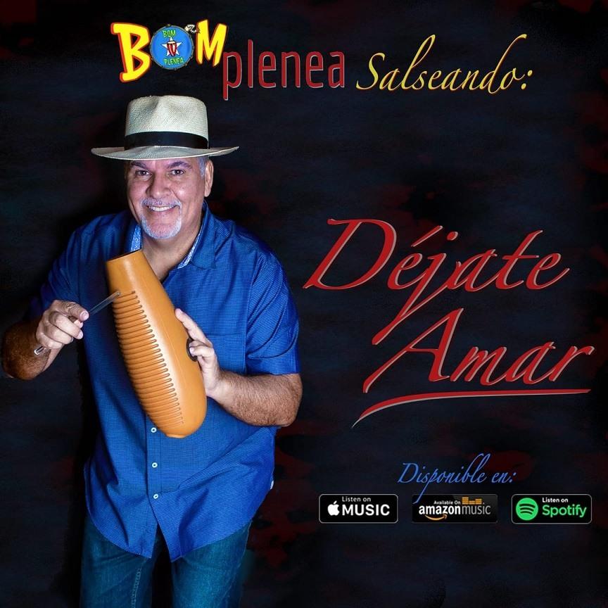 Dejate Amar new music - Bomplenea