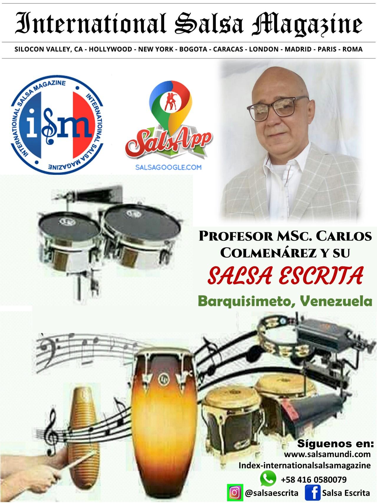 Salsa Escrita, in charge of this server, your friend of always, professor MSc. Carlos Colmenárez