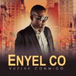 Enyel CO New song