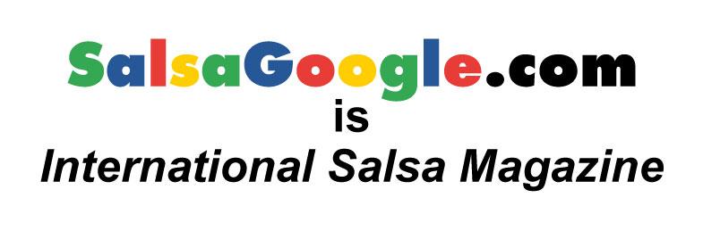 salsagoogle.com is intertional salsa magazine