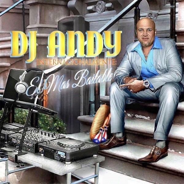 DJ. Andy el mas Bailable de New York