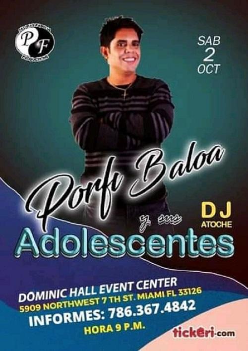 Porfi Baloa y sus Adolescentes will be performing this coming Saturday October 2, 2021 at Dominic Hall Event Center in Miami FL.